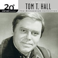 Tom T. Hall – 20th Century Masters: The Best Of Tom T. Hall - The Millennium Collection