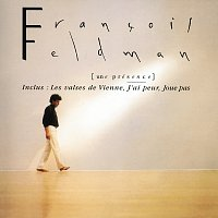 Francois Feldman – Une Presence