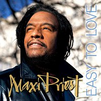 Maxi Priest – Easy To Love