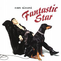 Marc Almond – Fantastic Star