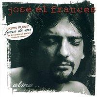 Jose El Frances – Alma