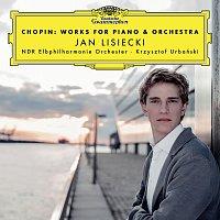 Jan Lisiecki, NDR Elbphilharmonie Orchester, Krzysztof Urbański – Chopin: Works For Piano & Orchestra