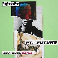 Maroon 5, Future – Cold [Sak Noel Remix]