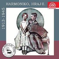 Různí interpreti – Historie psaná šelakem - Harmoniko, hraj II. Nahrávky z let 1913 - 1945