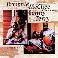 Sonny Terry, Brownie McGhee – A Long Way From Home