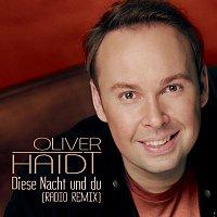 Oliver Haidt – Diese Nacht und du [Radio Remix]