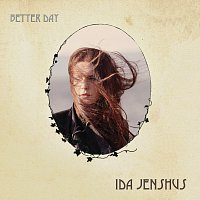 Ida Jenshus – Better Day