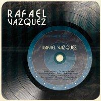 Rafael Vázquez – Rafael Vázquez