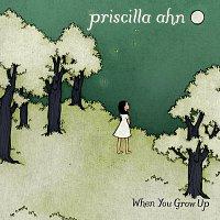 Priscilla Ahn – When You Grow Up