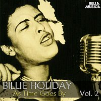 Billie Holiday – All Time Jazz: Billie Holiday, as Time Goes By, Vol. 2