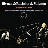 Sivuca & Rosinha De Valenca – Sivuca e Rosinha De Valenca