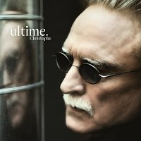 Christophe – Ultime