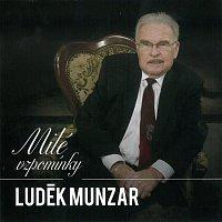 Luděk Munzar – Milé vzpomínky