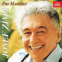 Josef Zíma – Pro Marušku (singly 1969-1972)