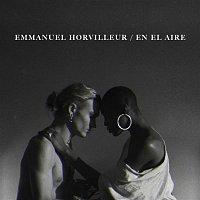 Emmanuel Horvilleur – En el Aire