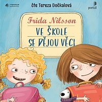 Tereza Dočkalová – Ve škole se dějou věci (MP3-CD)