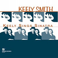 Keely Smith, Frankie Capp Orchestra – Keely Sings Sinatra