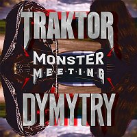 Traktor & Dymytry – Monster Meeting