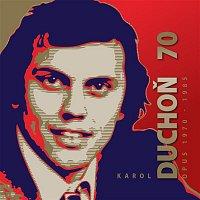 Karol Duchoň – OPUS 1970 - 1985