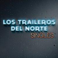 Los Traileros Del Norte – Singles