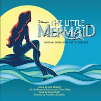 Original Cast – The Little Mermaid: Original Broadway Cast Recording
