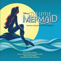 Original Cast – The Little Mermaid: Original Broadway Cast Recording