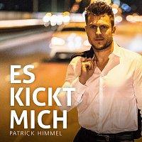 Patrick Himmel – Es kickt mich