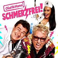 Olaf, Hans – Schmerzfrei!