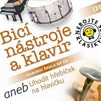 Různí interpreti – Nebojte se klasiky! (20) Bicí nástroje a klavír aneb Uhodit hřebíček na hlavičku