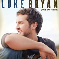 Luke Bryan – Doin' My Thing
