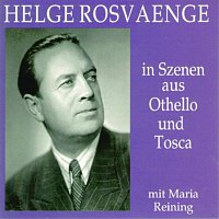 Helge Rosvaenge – Helge Rosvaenge in Szenen aus Othello und Tosca