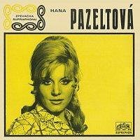 Hana Pazeltová – Černá růže (singly 1966-1969)