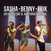 Sasha, Benny y Erik – Sasha Benny Erik en Vivo Desde el Auditorio Nacional