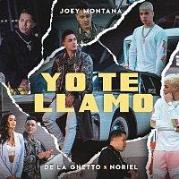 Joey Montana, De La Ghetto, Noriel – Yo Te Llamo