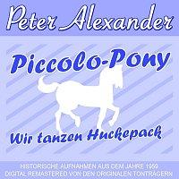 Peter Alexander – Piccolo-Pony/ Wir tanzen Huckepack
