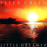 Peter Green – Little Dreamer