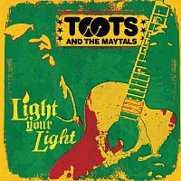 Toots & The Maytals – Light Your Light