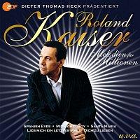 Roland Kaiser – Melodien fur Millionen