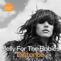 Jelly For The Babies – Distance