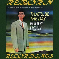 Buddy Holly – That'll Be the Day (HD Remastered)