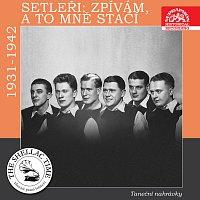 Přední strana obalu CD Historie psaná šelakem - Setleři: Zpívám, a to mně stačí Taneční nahrávky z let 1931 - 1942