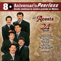 Los Acosta – Peerless 80 Aniversario - 24 Exitos