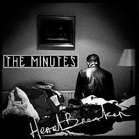 The Minutes – Heartbreaker
