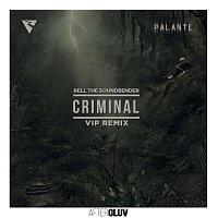 Rell The Soundbender, Los Rakas, Far East Movement – Criminal [Rell The Soundbender's VIP Remix]