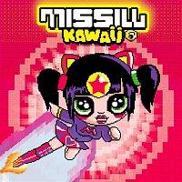 Missill – Kawaii