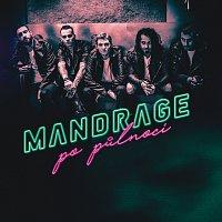 Mandrage – Po půlnoci
