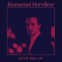 Emmanuel Horvilleur – Ella Dijo No