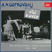 Různí interpreti – Ostrovskij: Vlci a ovce