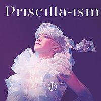 Priscilla Chan – Priscilla-ism 2016 Live