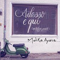 Malika Ayane – Adesso E Qui (Nostalgico Presente)